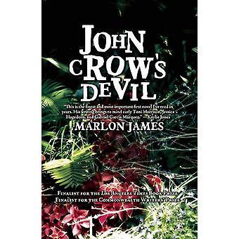 John Crow's Devil by Marlon James - 9781936070107 Book