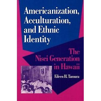 Americanization - Acculturation - and Ethnic Identity - The Nisei Gene