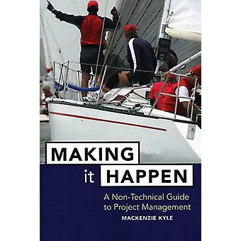 Making it Happen - Fable About Project Management by Mackenzie Kyle -