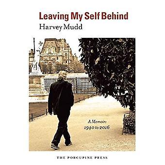 Leaving My Self Behind