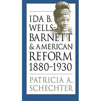 Ida B.Wells-Barnett og amerikanske Reform - 1880-1930 af Patricia A. Sc