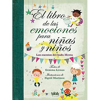 Libro de Las Emociones Para Ninas y Ninos / The Book of Feelings for