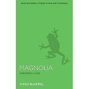 Magnolie (Wiley-Blackwell-Serie in Film und Fernsehen) (Interventionen: Studien in Film und Fernsehen)