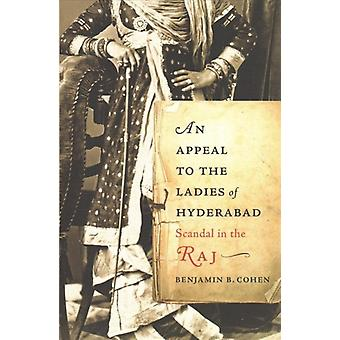 Appeal to the Ladies of Hyderabad by Benjamin B Cohen