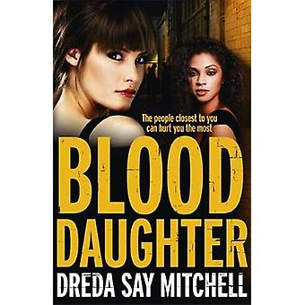 Blood Daughter by Dreda Say Mitchell