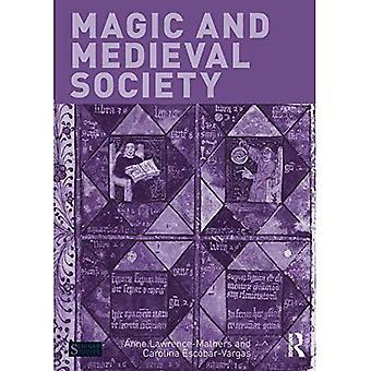 Magische und mittelalterliche Gesellschaft (Seminarstudien)