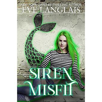 Siren Misfit by Langlais & Eve