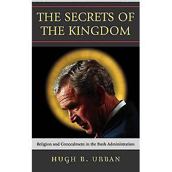 Les Secrets du Royaume par Hugh B. Urban