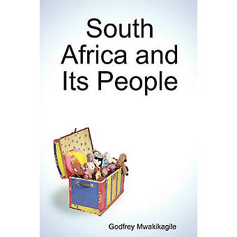 South Africa and Its People by Mwakikagile & Godfrey