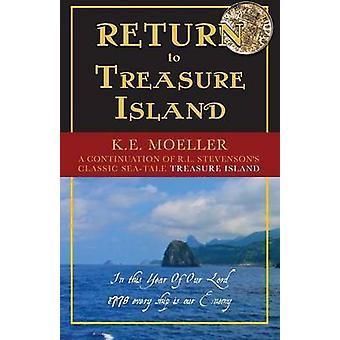 Return To Treasure Island by Moeller & Karl