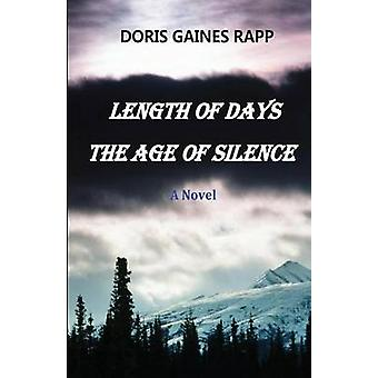 Length of Days  The Age of Silence by Rapp & Doris Gaines