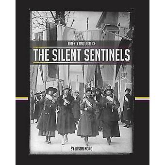The Silent Sentinels by Nord & Jason