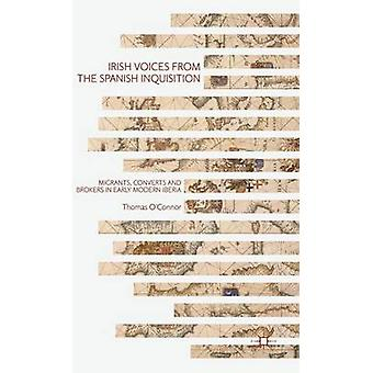 Irish Voices from the Spanish Inquisition by OConnor & Thomas