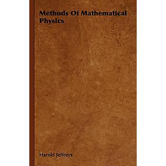 Methods of Mathematical Physics by Jeffreys & Harold