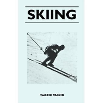 Skiing by Prager & Walter