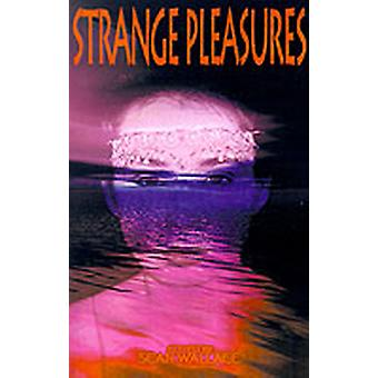 Strange Pleasures by Wallace & Sean