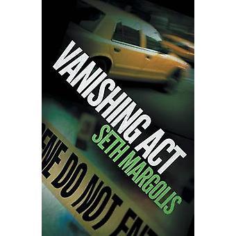 Vanishing Act by Margolis & Seth