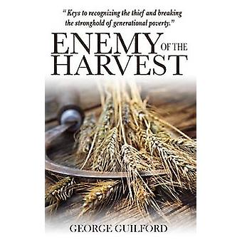 Enemy of the Harvest by Guilford & George