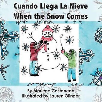 Cuando Llega La Nieve  When the Snow Comes by Castaneda & Marlene M