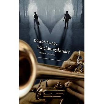 Scheidungskinder by Bchler & Dietrich