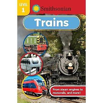 Smithsonian Reader Level 1 - Trains by Maggie Fischer - 9781684124435