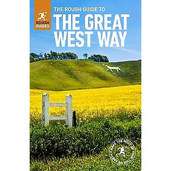 The Rough Guide to the Great West Way (Travel Guide) by Rough Guides