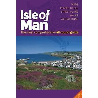 All Round Guide to the Isle of Man 2020/21 by Miles Cowsill - 9781911