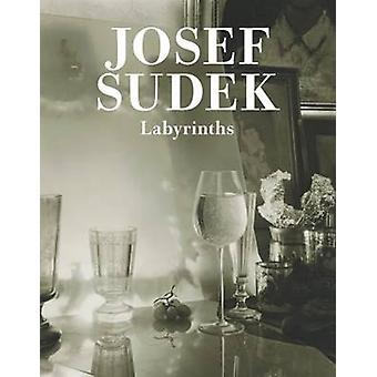 Josef Sudek - Labyrinths by Sudek - Josef (PHT)/ Hodrova - Daniela/ Du