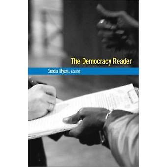 The Democracy Reader by Sondra Myers - 9780970213037 Book