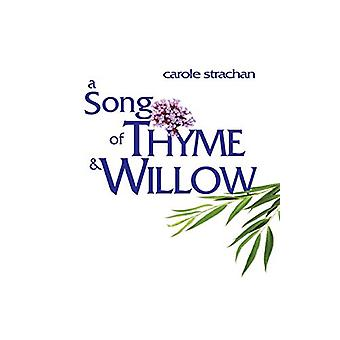 Song of Thyme and Willow - A by Carole Strachan - 9781788640497 Book
