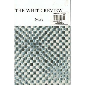 The White Review - No. 15 by Benjamin Eatham - 9780992756260 Book