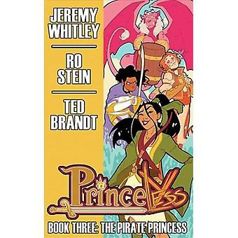 Princeless Book 3 The Pirate Princess Deluxe Hardcover by Whitley & Jeremy