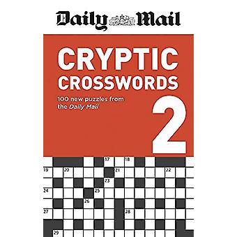Daily Mail Cryptic Crosswords Volume 2 by Daily Mail - 9780600636274