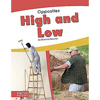 Opposites - High and Low by  -Brienna Rossiter - 9781641853477 Book