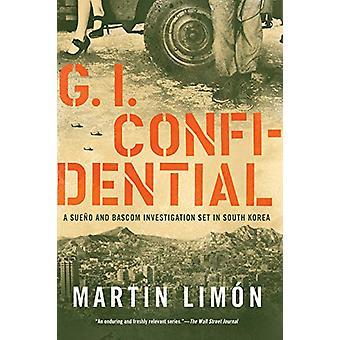 Gi Confidential by Martin Limon - 9781641290388 Book