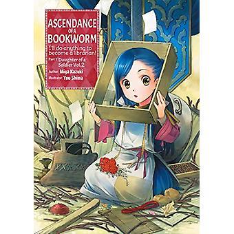 Ascendance of a Bookworm - Part 1 Volume 2 by Miya Kazuki - 9781718356