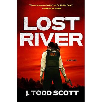 Lost River by J Todd Scott
