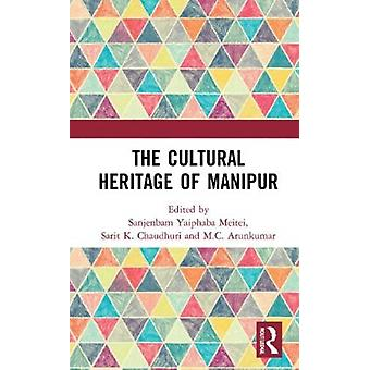 The Cultural Heritage of Manipur