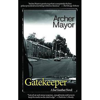 Gatekeeper by Archer Mayor - 9780979861345 Book