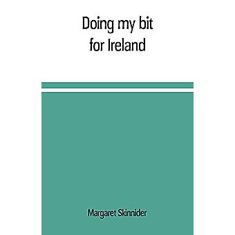 Doing my bit for Ireland by Margaret Skinnider - 9789353709464 Book