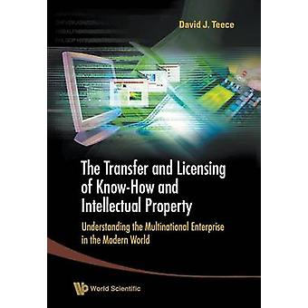 Transfer And Licensing Of Know-how And Intellectual Property - The - U