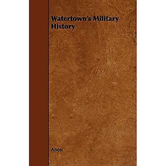 Watertown':n sotahistoria