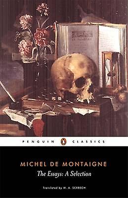 The Essays 9780140446029 by Michel De Montaigne