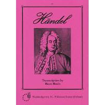 Handel: Bind 1 Orgel