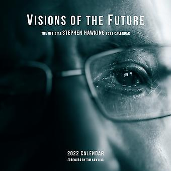 2022 Visions of the Future the Offical Stephen Hawking Calendar by Stephen Hawking & Workman Calendars