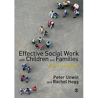 Un travail social efficace avec les enfants et les familles par Peter Unwin