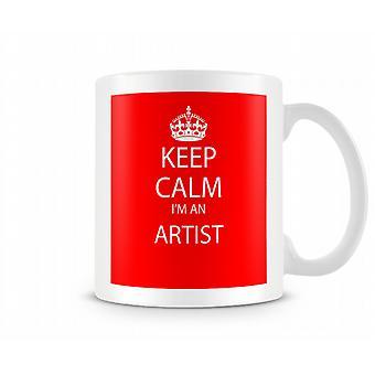 Houd kalm Im een kunstenaar bedrukte mok bedrukte mok