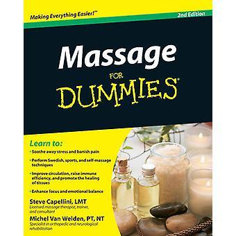 Massage For Dummies by Steve Capellini - Michel Van Welden - 97804705
