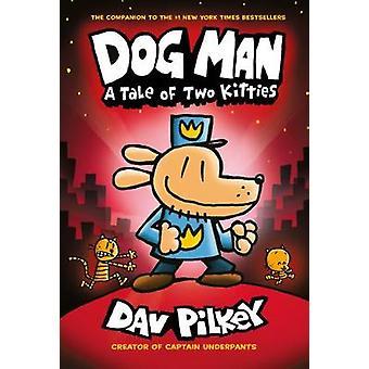 L'homme chien 3 - A Tale of Two Kitties par Dav Pilkey - livre 9780545935210