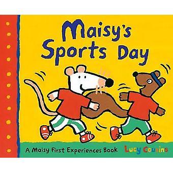 Maisy w dzień sportu przez Lucy Cousins - Lucy Cousins - 9781406371055 książki